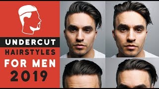 Unique Ways To Style Your Undercut - Mens 2019 Hairstyles