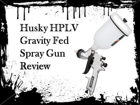 Husky HPLV Gravity Fed Spray Gun review