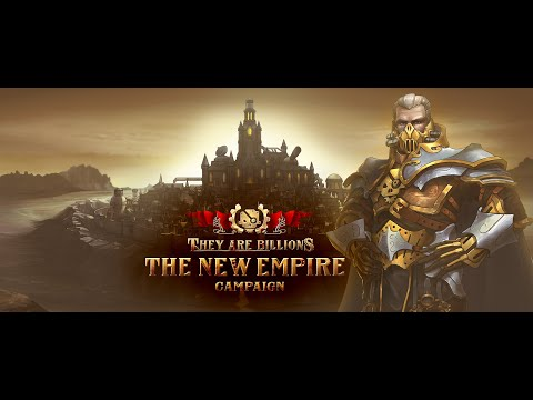 They Are Billions - The New Empire - Official Trailer