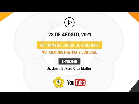 MI PRIMERA CAUSA DE CONSUMO. VÍA ADMINISTRATIVA Y JUDICIAL - 23 de Agosto 2021