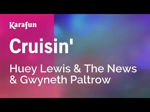 Cruisin' - Huey Lewis & The News & Gwyneth Paltrow | Karaoke Version | KaraFun