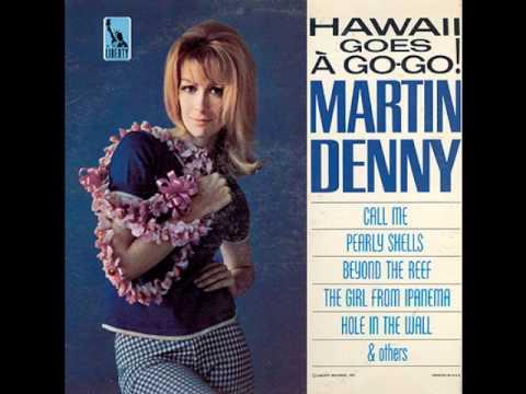 martin denny - the girl from ipanema