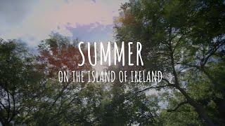 Summer on the Island of Ireland