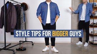 Dressing Stylish For Bigger Guys | Men's Fashion | Ft. Nick Urteaga