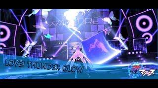 Gambar cover [歌マクロス] LOVE! THUNDER GLOW Full version