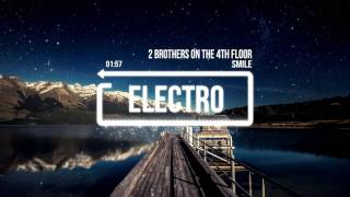2 Brothers on the 4th Floor - Smile
