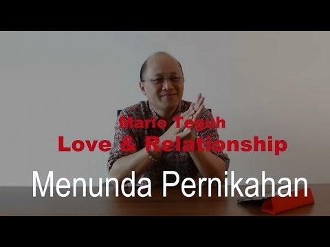 Video Mengapa Laki-Laki Cenderung Menunda Pernikahan - Mario Teguh Love & Relationship