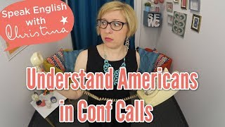 Understand Americans in Conf Calls - Business English lessons