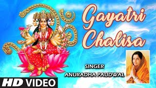Gayatri Chalisa I ANURADHA PAUDWAL I Full HD Video I