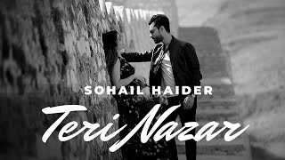Teri Nazar | Sohail Haider | New Song | Pakistani   - YouTube