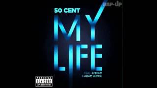 50 Cent - My Life (Full)  feat. Eminem & Adam Levine
