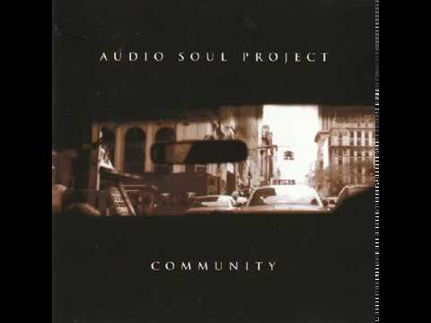 Audio Soul Project - Community (Original LP Version)