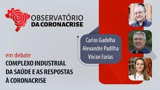 #AOVIVO | Complexo industrial da Saúde e as respostas à coronacrise | Observatório da Coronacrise