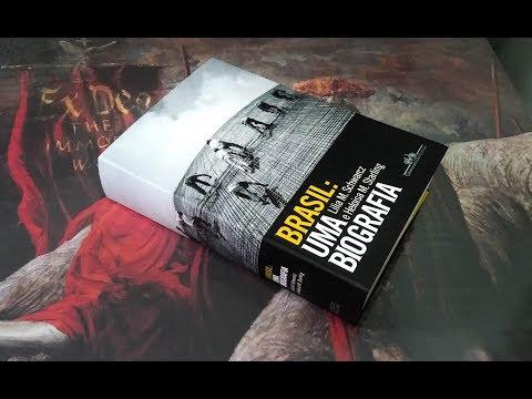 Brasil: Uma Biografia - Lilia Moritz Schwarcz , Heloisa Murgel Starling