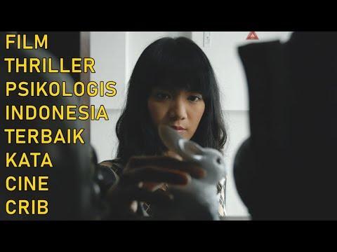 5 film thriller psikologis indonesia terbaik kata cine crib