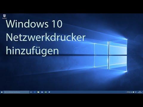 Windows 10 - Netzwerkdrucker hinzufügen