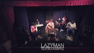 LAZYMAN @ TEATRO KARPAS_12MAY16