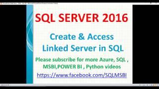 Create Linked Servers in SQL Server | sql server linked server creation