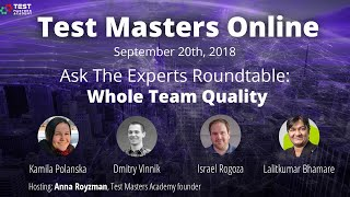 """Test Masters Online: Ask The Experts Roundable """"Whole Team Quality"""""""