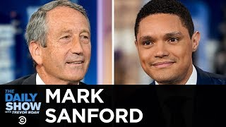 Mark Sanford - Running Against Trump as a Republican in 2020 | The Daily Show