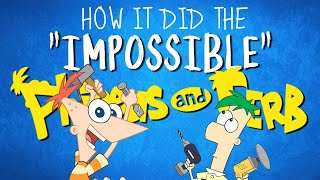 """How Phineas And Ferb Did The """"Impossible"""""""