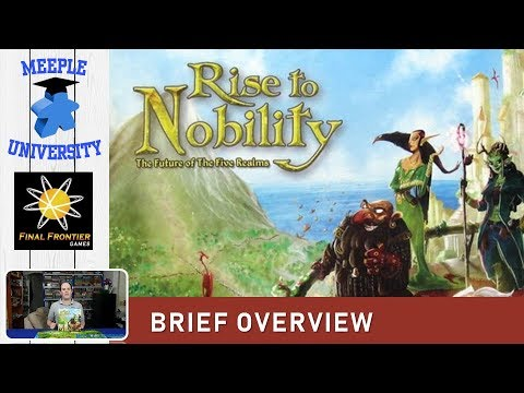 Rise to Nobility Board Game – What to Expect - Brief Overview
