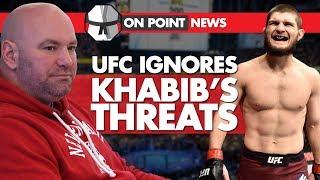 UFC Ignores Khabib