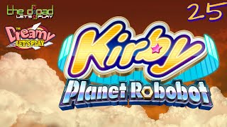 A Giant WishGranting Space Robot  PART 25  Kirby Planet Robobot