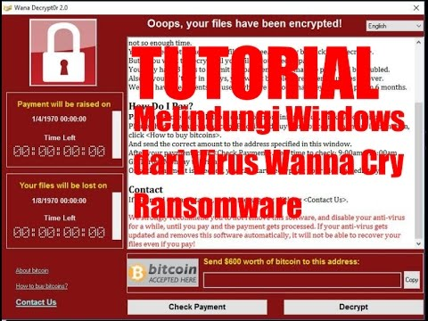 Video [ Tutorial ] Melindungi Windows dari Virus Wanna Cry Ransomware