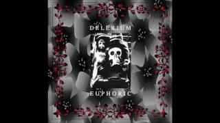 DELERIUM Decade Euphoric