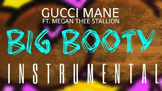 Gucci Mane FT. Megan Thee Stallion   Big Booty [INSTRUMENTAL] | ReProd. By IZM