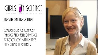 Girls in Science : Dr. Sheona Urquhart