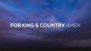 For KING & COUNTRY   Amen (Lyric Video)