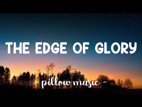 The Edge of Glory - Lady Gaga (Lyrics) 🎵