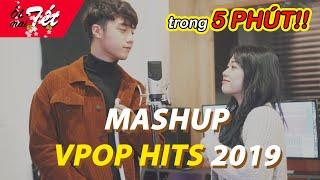 MASHUP VPOP HITS 2019 trong 5 phút - Những bài hát Vpop hay nhất | Hannah HoangxKrisD xHai Dang Doo