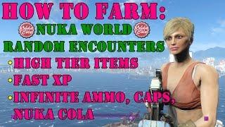 Fallout 4: How to Farm Nuka World Random Encounters (Infinite Caps, XP, Ammo & Nuka Cola)