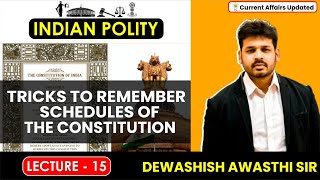 Polity- Lecture 15 Tricks to remember Schedules of the constitution