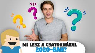 Van barátnőd? Mi lesz a csatornával 2020-ban? Évindító Kérdezz-Felelek!