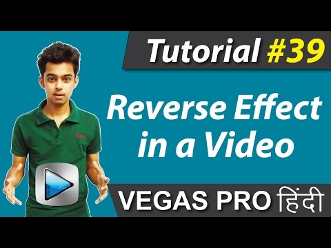 How to Add Reverse Effect in a video - Sony Vegas Pro 13 Tutorials #39