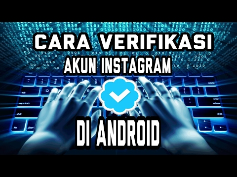 Video Cara Verifikasi Akun Instagram Di Android