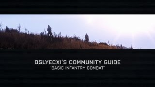 Community Guide: Basic Infantry Combat