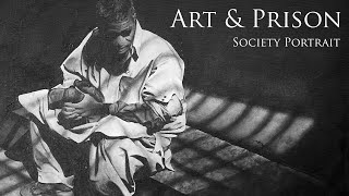 Art & Prison – Society Portrait