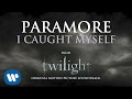 Paramore I Caught Myself Official Audio