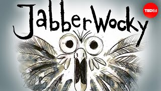 """Jabberwocky"": One of literature's best bits of nonsense"