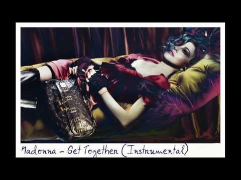 Madonna - Get Together (Official Instrumental)