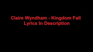 Claire Wyndham - Kingdom Fall
