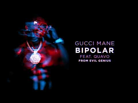 Gucci Mane - BiPolar Feat. Quavo [Official Audio] Mp3