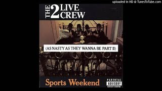 2 Live Crew   Pop That Pussy (Audio)