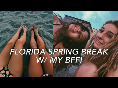 FLORIDA SPRING BREAK VLOG W BFF | MegDQ