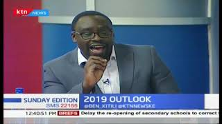 2019 outlook:What should Kenyans expect in 2019? | Sunday Edition